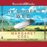 The Spider's Web, Margaret Coel
