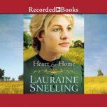 A Heart for Home, Lauraine Snelling