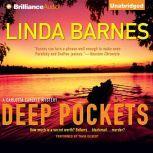 Deep Pockets, Linda Barnes