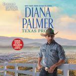 Texas Proud & Circle of Gold, Diana Palmer