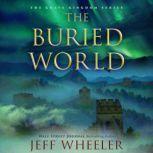 The Buried World, Jeff Wheeler