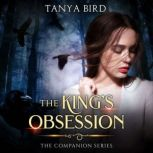 The King's Obsession, Tanya Bird