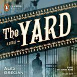 The Yard, Alex Grecian