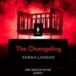 The Changeling A Short Horror Story, Sarah Langan