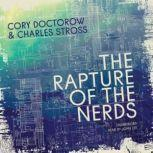 The Rapture of the Nerds, Cory Doctorow; Charles Stross