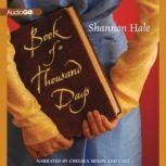 Book of a Thousand Days, Shannon Hale