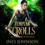 Templar Scrolls, Ines Johnson