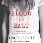 Blood and Salt, Kim Liggett