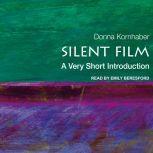 Silent Film A Very Short Introduction, Donna Kornhaber