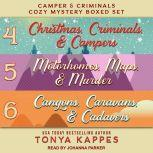 Camper and Criminals Cozy Mystery Boxed Set Books 4-6, Tonya Kappes