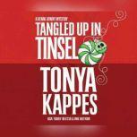 Tangled Up in Tinsel, Tonya Kappes