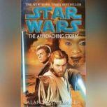 Star Wars: The Approaching Storm, Alan Dean Foster
