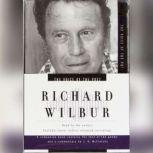 The Voice of the Poet: Richard Wilbur