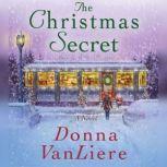 The Christmas Secret, Donna VanLiere