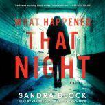 What Happened That Night, Sandra Block