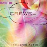 Crewel, Albin, Gennifer