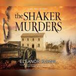 Shaker Murders, The, Eleanor Kuhns