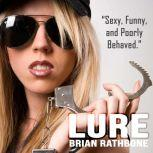 Lure Funny Paranormal Adventure, Brian Rathbone