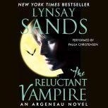 The Reluctant Vampire An Argeneau Novel, Lynsay Sands
