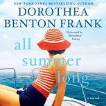 All Summer Long, Dorothea Benton Frank