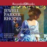 Douglass' Women, Jewell Parker Rhodes