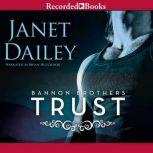 Bannon Brothers Trust, Janet Dailey