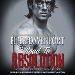 Road to Absolution, Piper Davenport