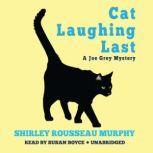 Cat Laughing Last A Joe Grey Mystery, Shirley Rousseau Murphy