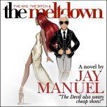 The Wig, The Bitch & The Meltdown, Jay Manuel