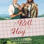 A Roll in the Hay, Lola Keeley