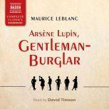 Arsène Lupin, Gentleman-Burglar, Maurice Leblanc