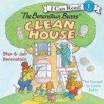 The Berenstain Bears Clean House, Jan Berenstain