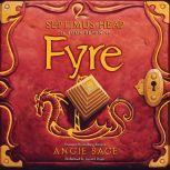 Septimus Heap, Book Seven: Fyre, Angie Sage