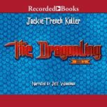 The Dragonling, Jackie French Koller