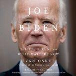 Joe Biden, Evan Osnos