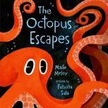 The Octopus Escapes, Maile Meloy