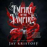Empire of the Vampire, Jay Kristoff