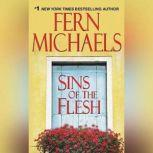 Sins of the Flesh, Fern Michaels