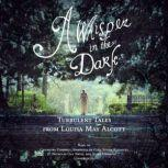 A Whisper in the Dark Turbulent Tales from Louisa May Alcott, Louisa May Alcott