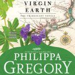 Virgin Earth A Novel, Philippa Gregory
