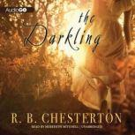 The Darkling, R. B. Chesterton