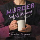 Murder Simply Brewed, Vannetta Chapman