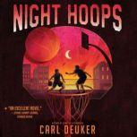 Night Hoops, Carl Deuker