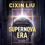 Supernova Era, Cixin Liu