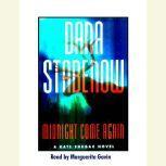 Midnight Come Again, Dana Stabenow