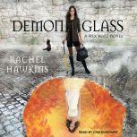 Demonglass, Rachel Hawkins