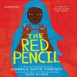 The Red Pencil, Andrea Davis Pinkney