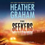 The Seekers, Heather Graham