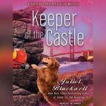 Keeper of the Castle, Juliet Blackwell