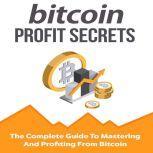 Bitcoin Profit Secrets, Jim Stephens